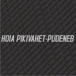 Hoia Pikivahet, Pudeneb - vinyl decal, bumper sticker