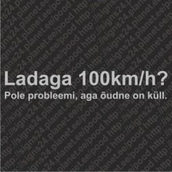 Ladaga 100km/h? - vinüülkleebis, pamprikleebis