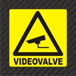 Videovalve kleebis - kleebitav videovalve hoiatussilt