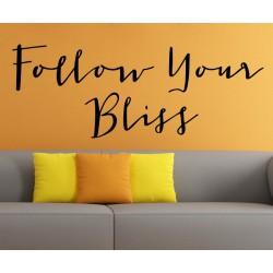 Follow Your Bliss - kleebitav seinadekoratsioon seina kleebis