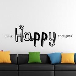 Think Happy Thoughts kleebitavad seinadekoratsioonid seinakleebised