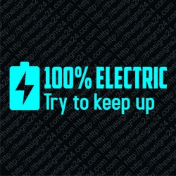 100% electric Try to keep up- pamprikleebis elektriautole